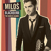 Blackbird - The Beatles Album de Miloš Karadaglić