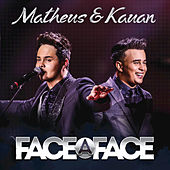 Face A Face (Live) by Matheus & Kauan