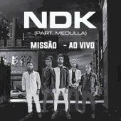 Missão (Ao Vivo) von NDK