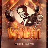 The Mega Collection by Freddie Hubbard