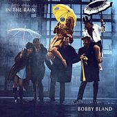 In the Rain by Bobby Blue Bland