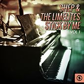 Stick by Me, Vol. 1 de Shep and the Limelites