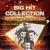 Big Hit Collection de The Ames Brothers