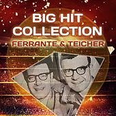 Big Hit Collection by Ferrante and Teicher