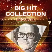 Big Hit Collection by Esquivel