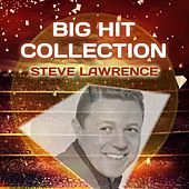 Big Hit Collection by Steve Lawrence