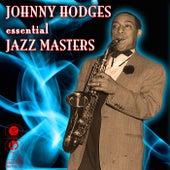 Essential Jazz Masters von Johnny Hodges