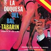 La Duquesa del Bal Tabarin by Orquesta De Camara De Madrid