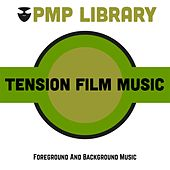 Tension Film Music (Foreground and Background Music) di Various Artists
