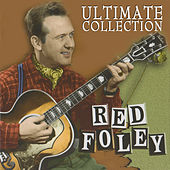 Ultimate Collection by Red Foley