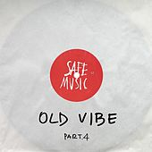 Old Vibe, Pt.4 - Single von Various Artists