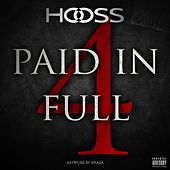 Paid in Full de Hooss