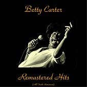 Remastered Hits (All Tracks Remastered 2015) by Betty Carter