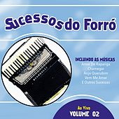 Sucessos Do Forró, Vol. 2 (Ao Vivo) de Various Artists