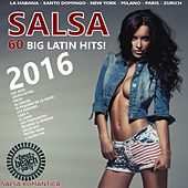Salsa 2016 (60 Big Latin Hits - Salsa Romantica) de Various Artists