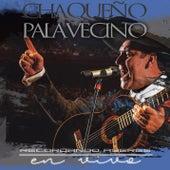 Recordando Ayeres (En Vivo) de Chaqueño Palavecino