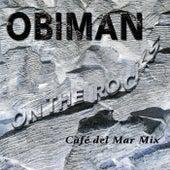 On The Rocks (Café del Mar Mix) von Obiman