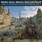 Great Baroque Masterpieces, Vol. I by Various Artists