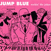 Jump Blue: Rockin' The Jukes by Various Artists