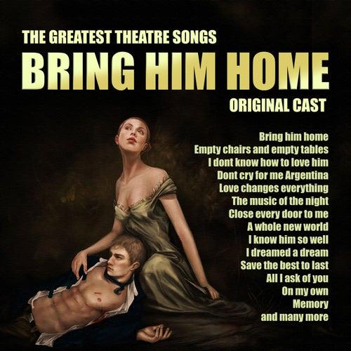 Bring Him Home by Original Cast