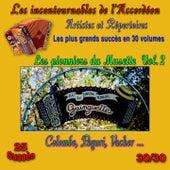 Les incontournables de l'accordéon, vol. 30 (Les pionniers du musette, pt. 2) [25 succès] de Various Artists