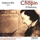 Frédéric Chopin: 19 Nocturnes by Stéphane Blet