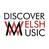 Discover Welsh Music by Various Artists