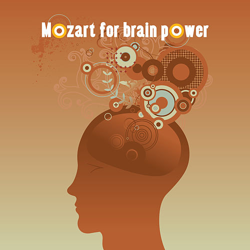 Mozart For Brain Power by Wolfgang Amadeus Mozart