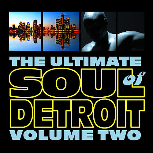 Soul Of Detroit Volume 2 by Various Artists