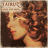 Voice of Hope by Fairuz