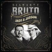 Diamante Bruto by Jads & Jadson