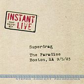 Live at the Paradise, Boston,MA by Superdrag