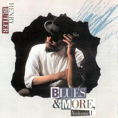 Blues & More Volume 1 by Henry Butler