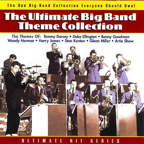 The Ultimate Big Band Theme Collection by Various Artists