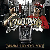 Straight Up. No Chaser by Trillville