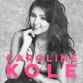 Caroline Kole by Caroline Kole