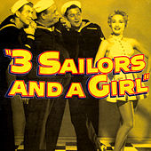 3 Sailors & A Girl by Various Artists