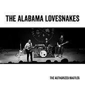 The Authorized Bootleg by The Alabama Lovesnakes