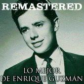 Lo mejor de Enrique Guzmán by Enrique Guzmán