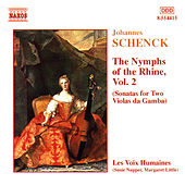 Schenck: Nymphs of the Rhine, Vol.  2 by Les Voix Humaines