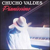 Pianissimo de Chucho Valdes