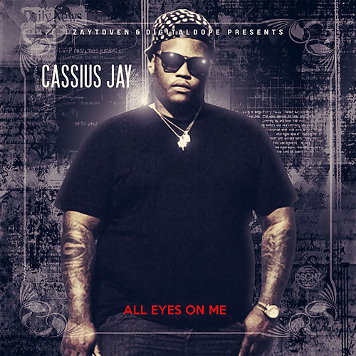 All Eyes on Me by Cassius Jay