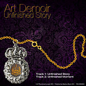 Unfinished Story by Art Demoir