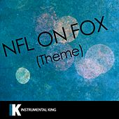 NFL on FOX Theme [Karaoke Version] - Single by Instrumental King