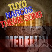 Tuyo - Narcos TV Theme Song de Fandom
