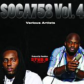 Soca758, Vol. 4 by Various Artists
