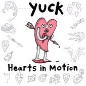 Hearts in Motion de Yuck