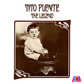 La Leyenda/The Legend de Tito Puente