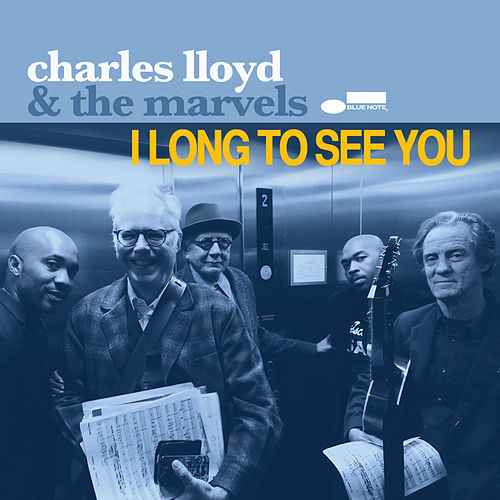 I Long To See You by Charles Lloyd