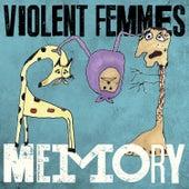 Memory by Violent Femmes